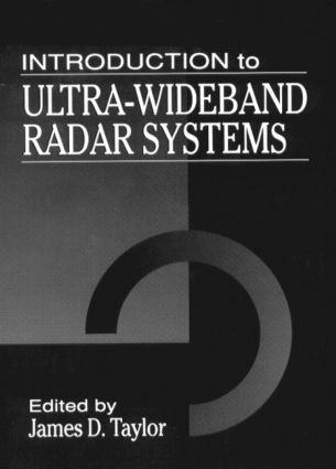 Introduction to Ultra-Wideband Radar Systems: 1st Edition (Hardback) book cover