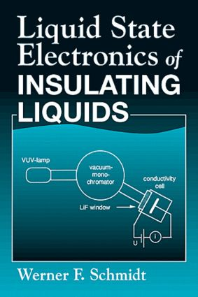 Liquid State Electronics of Insulating Liquids: 1st Edition (Hardback) book cover