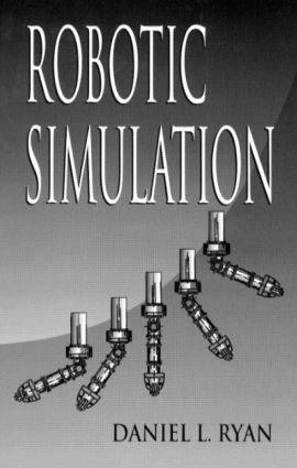 Robotic Simulation: 1st Edition (Hardback) book cover