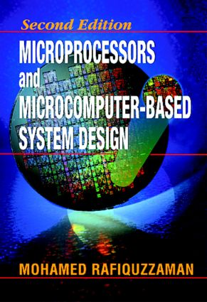 Microprocessors and Microcomputer-Based System Design: 2nd Edition (Hardback) book cover