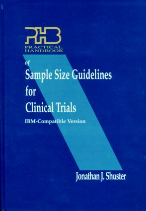 Practical Handbook of Sample Size Guidelines for Clinical Trials: 1st Edition (Hardback) book cover