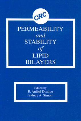 Permeability and Stability of Lipid Bilayers: 1st Edition (Hardback) book cover
