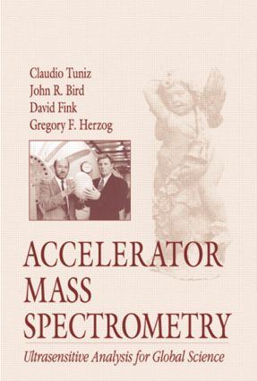 Accelerator Mass Spectrometry: Ultrasensitive Analysis for Global Science, 1st Edition (Hardback) book cover