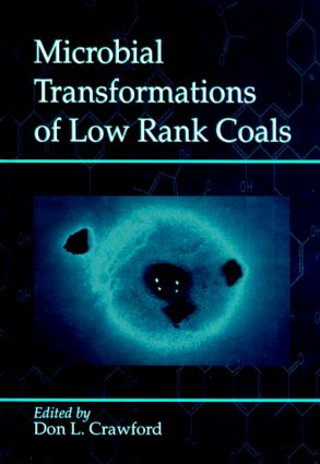 Microbial Transformations of Low Rank Coals: 1st Edition (Hardback) book cover