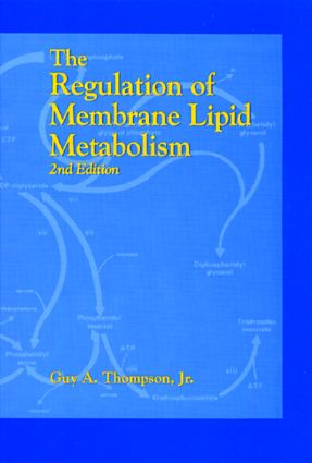 The Regulation of Membrane Lipid Metabolism, Second Edition: 2nd Edition (Hardback) book cover
