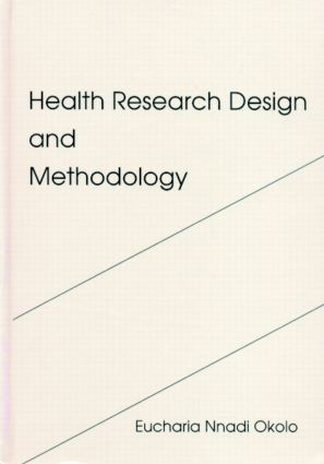 Health Research Design and Methodology: 1st Edition (Hardback) book cover