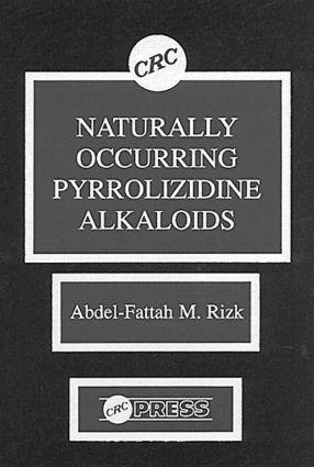 Naturally Occurring Pyrrolizidine Alkaloids: 1st Edition (Hardback) book cover