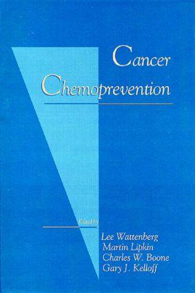 Cancer Chemoprevention: 1st Edition (Hardback) book cover
