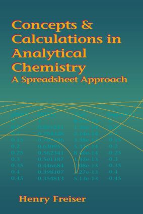 Concepts & Calculations in Analytical Chemistry, Featuring the Use of Excel