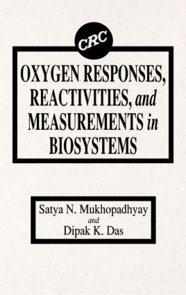 Oxygen Responses, Reactivities, and Measurements in Biosystems: 1st Edition (Hardback) book cover