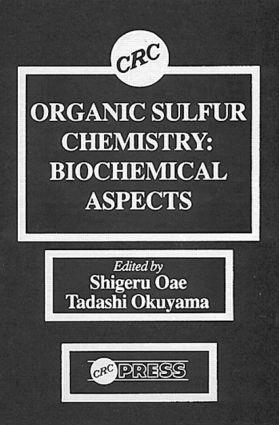 Organic Sulfur Chemistry: Biochemical Aspects, 1st Edition (Hardback) book cover
