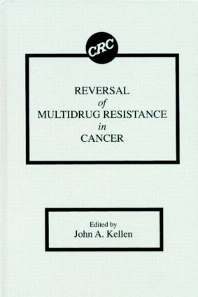 Reversal of Multidrug Resistance in Cancer: 1st Edition (Hardback) book cover