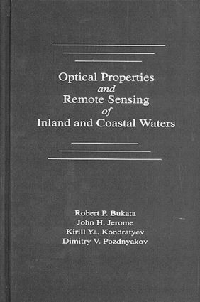 Optical Properties and Remote Sensing of Inland and Coastal Waters: 1st Edition (Hardback) book cover