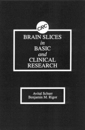 Brain Slices in Basic and Clinical Research: 1st Edition (Hardback) book cover