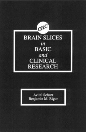 BRAIN SLICES in BASIC and CLINICAL RESEARCH