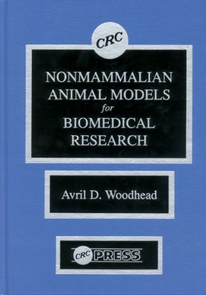 Nonmammalian Animal Models for Biomedical Research: 1st Edition (Hardback) book cover