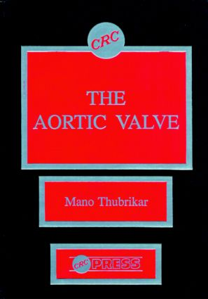 The Aortic Valve: 1st Edition (Hardback) book cover