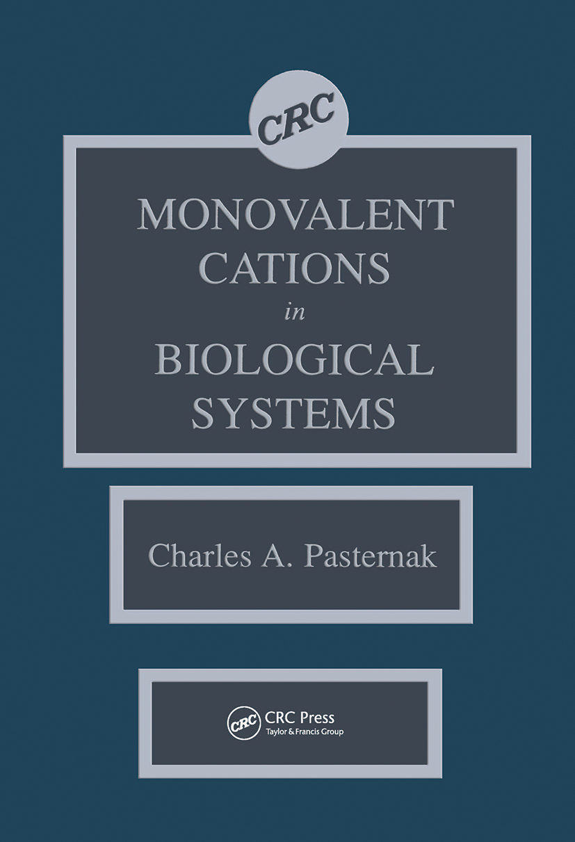 Monovalent Cations in Biological Systems: 1st Edition (Hardback) book cover