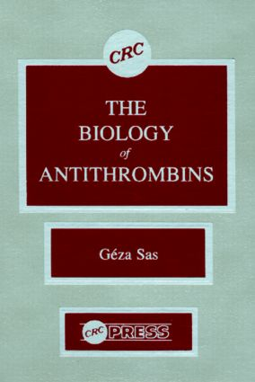 Biology of Antithrombins: 1st Edition (Hardback) book cover