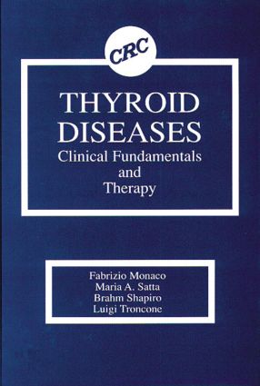 Thyroid Diseases: Clinical Fundamentals and Therapy, 1st Edition (Hardback) book cover