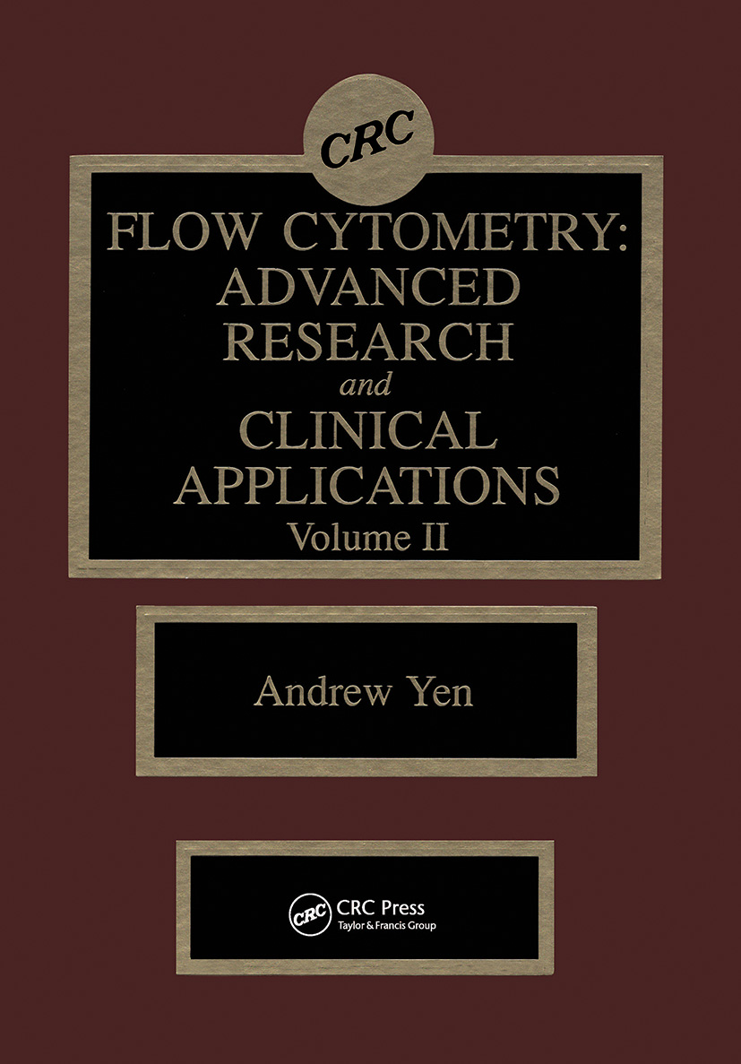 Flow Cytometry: Advanced Research and Clinical Applications, Volume II, 1st Edition (Hardback) book cover