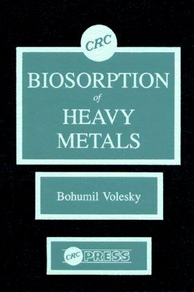 Biosorption of Heavy Metals: 1st Edition (Hardback) book cover