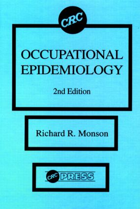 Occupational Epidemiology, Second Edition: 2nd Edition (Hardback) book cover