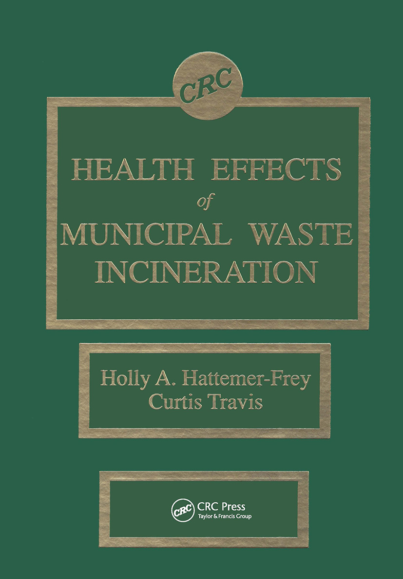 Health Effects of Municipal Waste Incineration: 1st Edition (Hardback) book cover