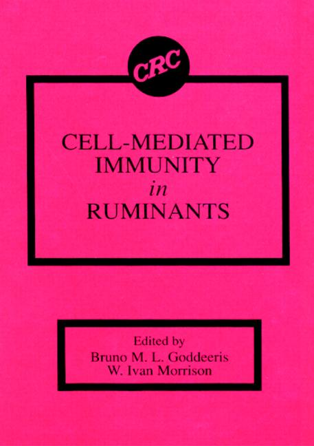 Cell-Mediated Immunity in Ruminants: 1st Edition (Hardback) book cover