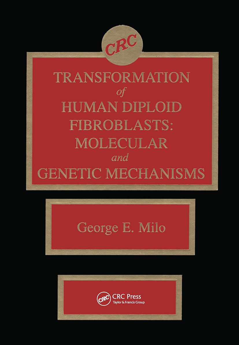 Transformation of Human Diploid Fibroblasts: Molecular and Genetic Mechanisms, 1st Edition (Hardback) book cover