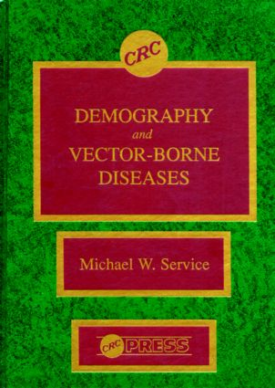 Demography and Vector-Borne Diseases: 1st Edition (Hardback) book cover