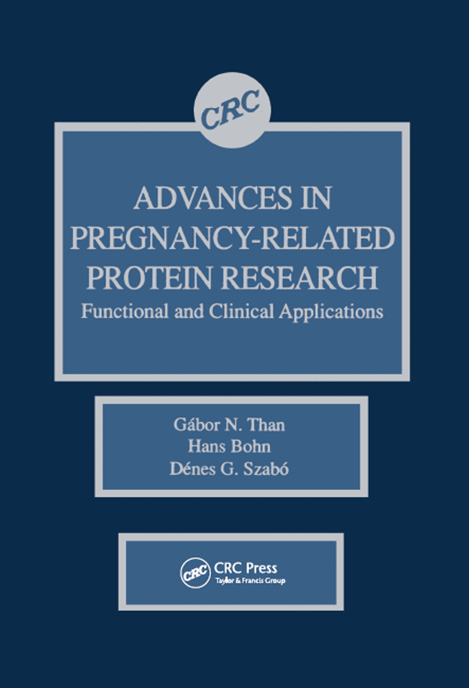 Advances in Pregnancy-Related Protein Research Functional and Clinical Applications: 1st Edition (Hardback) book cover