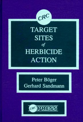 Target Sites of Herbicide Action: 1st Edition (Hardback) book cover