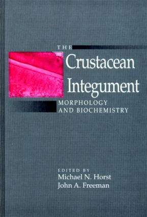 The Crustacean Integument: Morphology and Biochemistry, 1st Edition (Hardback) book cover