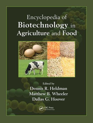 Encyclopedia of Biotechnology in Agriculture and Food (Print): 1st Edition (Hardback) book cover