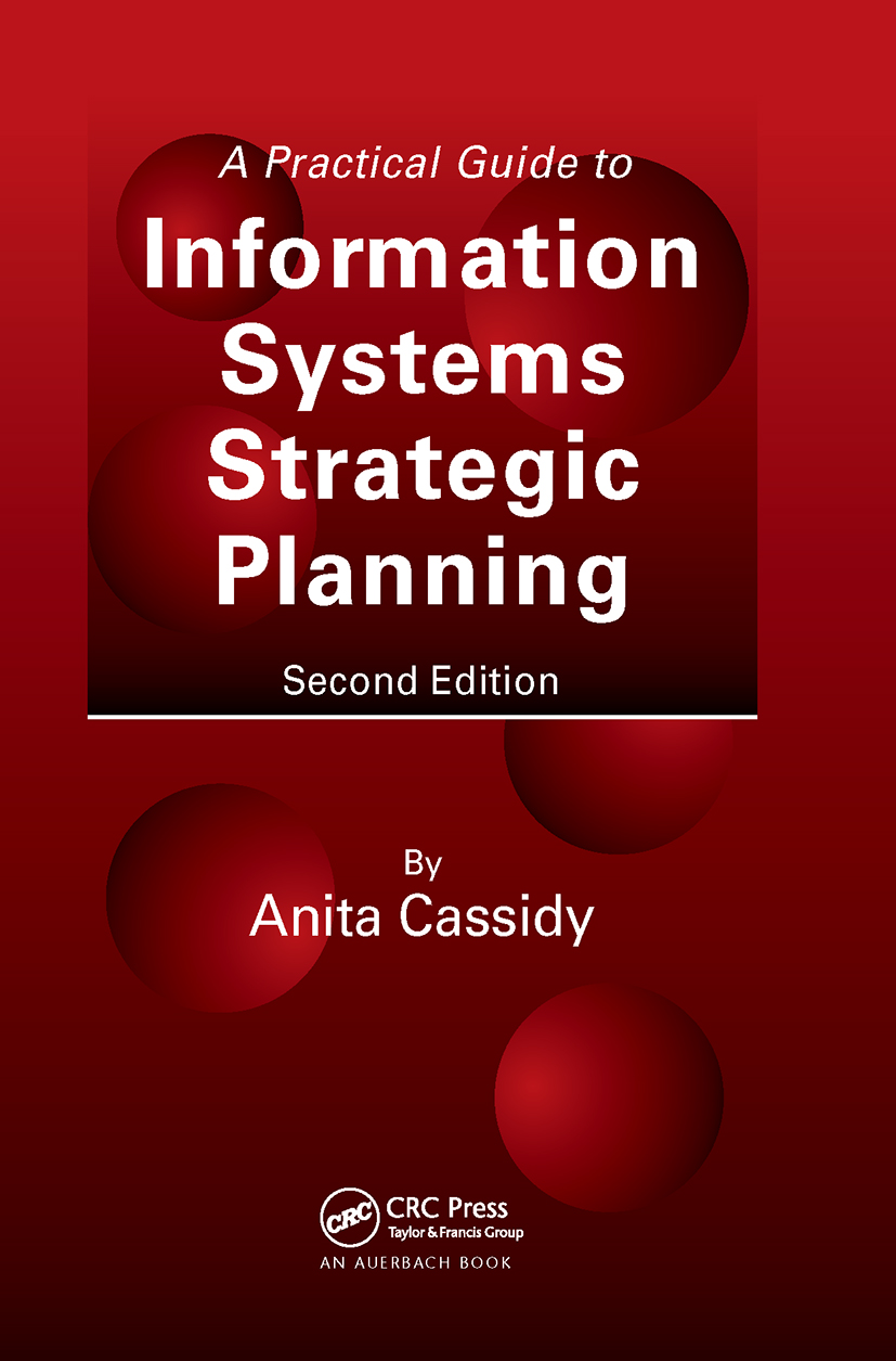 A Practical Guide to Information Systems Strategic Planning: 2nd Edition (Hardback) book cover