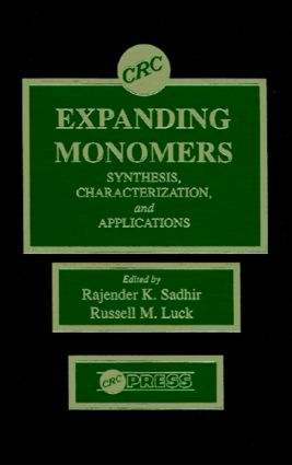 Expanding Monomers: Synthesis, Characterization, and Applications, 1st Edition (Hardback) book cover