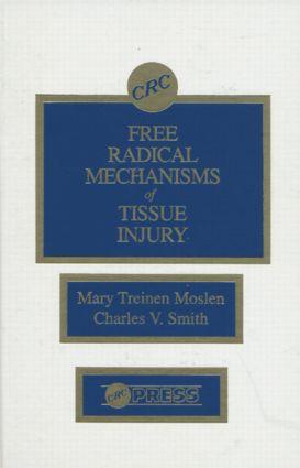 Free Radical Mechanisms of Tissue Injury: 1st Edition (Hardback) book cover