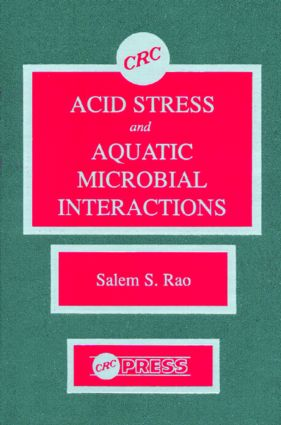 Acid Stress and Aquatic Microbial Interactions: 1st Edition (Hardback) book cover