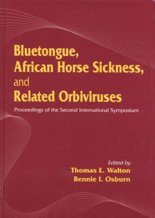 Bluetongue, African Horse Sickness, and Related Orbiviruses: Proceedings of the Second International Symposium, 1st Edition (Hardback) book cover
