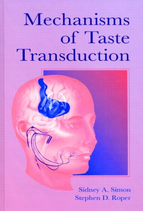 Mechanisms of Taste Transduction: 1st Edition (Hardback) book cover