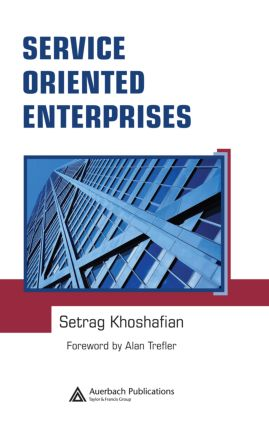 Service Oriented Enterprises: 1st Edition (Hardback) book cover