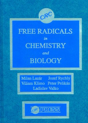 Free Radicals in Chemistry and Biology: 1st Edition (Hardback) book cover