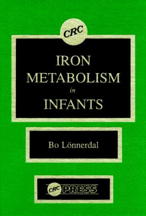 Iron Metabolism in Infants: 1st Edition (Hardback) book cover