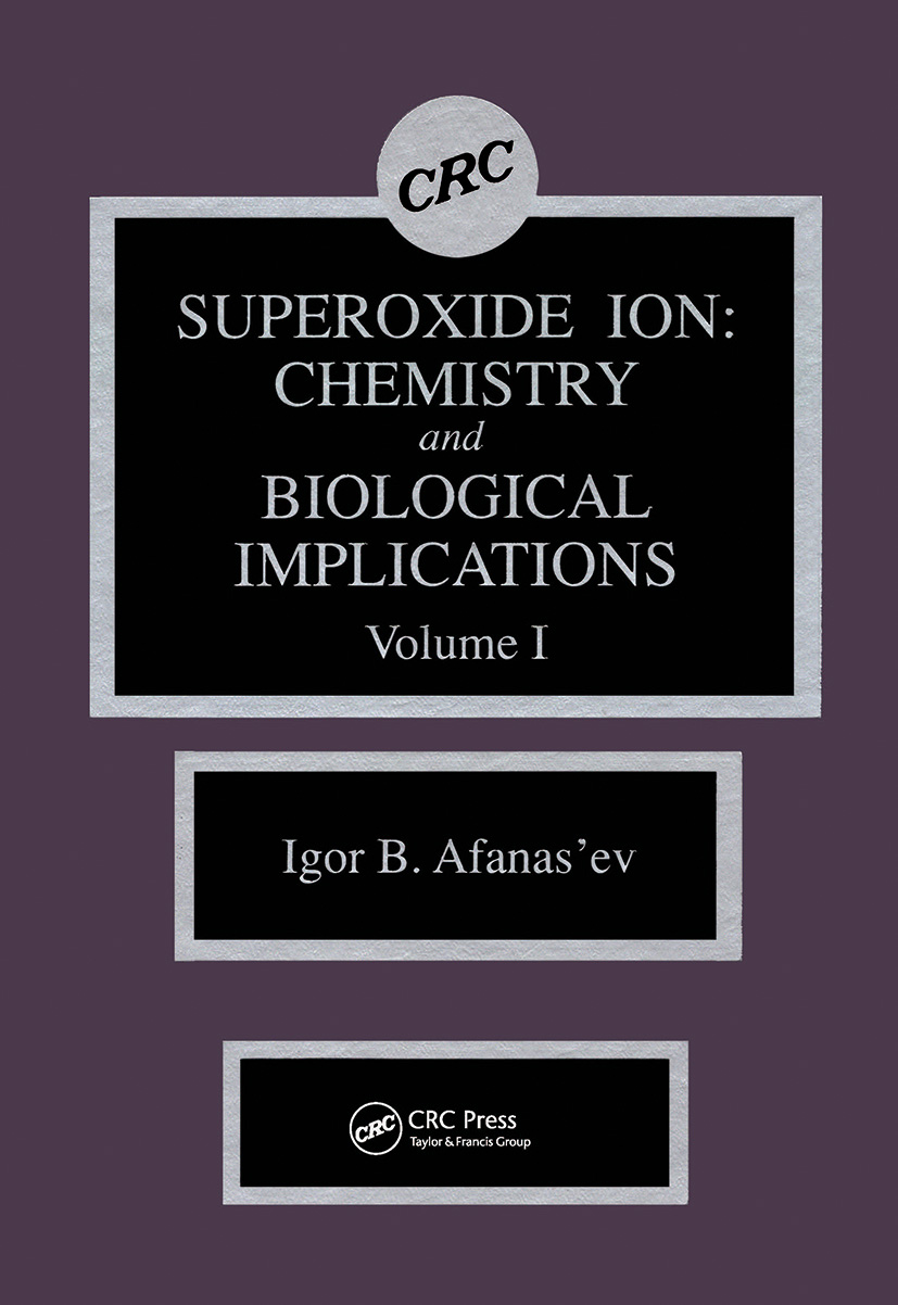 Superoxide Ion Chemistry and Biological Implications: 1st Edition (Hardback) book cover