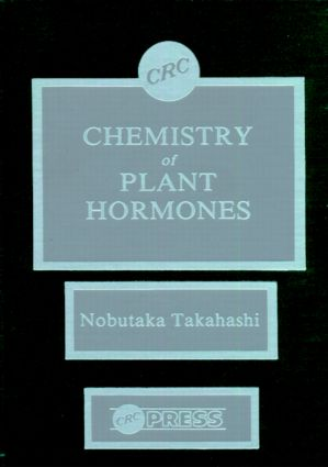 Chemistry of Plant Hormones: 1st Edition (Hardback) book cover