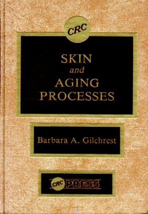 Skin and Aging Processes: 1st Edition (Hardback) book cover
