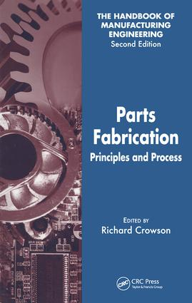 Parts Fabrication: Principles and Process, 1st Edition (Hardback) book cover