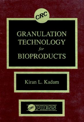 Granulation Technology for Bioproducts: 1st Edition (Hardback) book cover