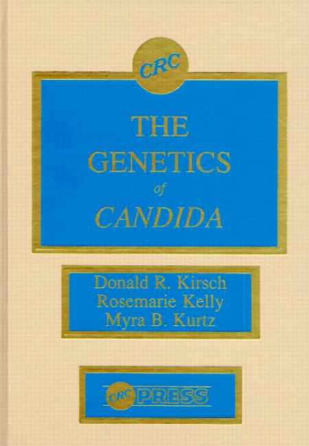 The Genetics of Candida: 1st Edition (Hardback) book cover